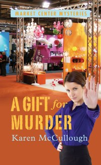 A Gift for Murder by Karen McCullough